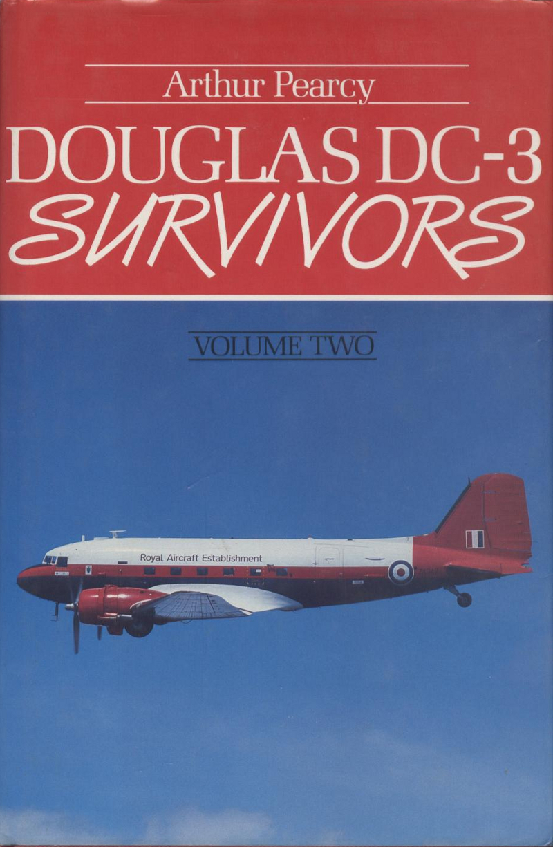Book Douglas DC-3 survivors volume two arthur pearcy